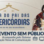 Festa do pai das Misericórdias